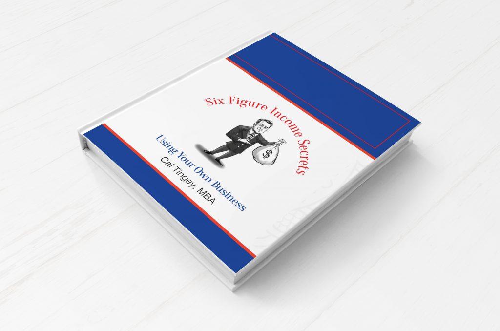 Six Figure Income Secrets Book Designs